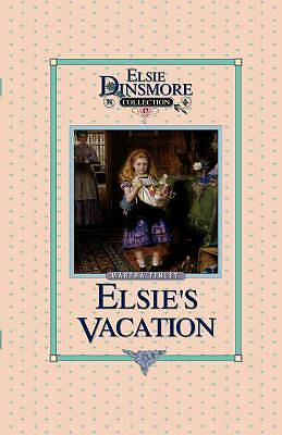 Elsies Vacation and After Events, Book 17