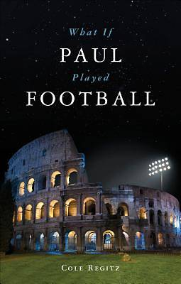 What If Paul Played Football?