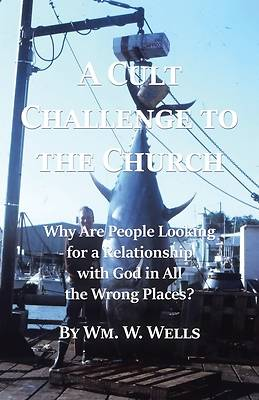 Picture of A Cult Challenge to the Church