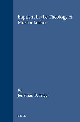 Baptism in the Theology of Martin Luther
