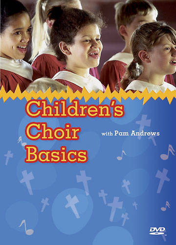Childrens Choir Basics DVD