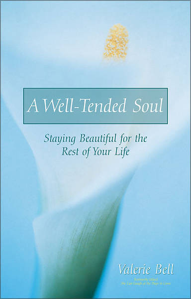 Picture of A Well-Tended Soul