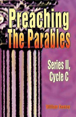 Preaching the Parables Series II Cycle C