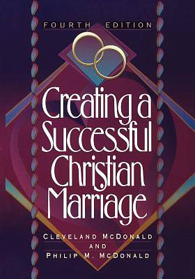 Picture of Creating a Successful Christian Marriage