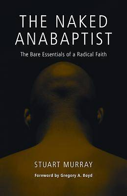 The Naked Anabaptist
