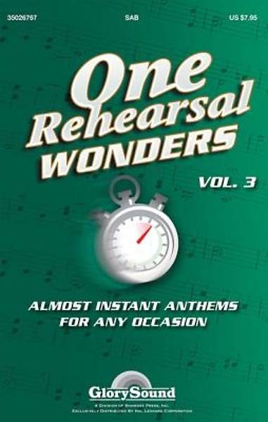 One Rehearsal Wonders, Volume 3; Almost Instant Anthems for Any Occasion