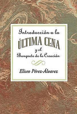 Picture of Introducción a la Última Cena y el Banquete de la Creación AETH