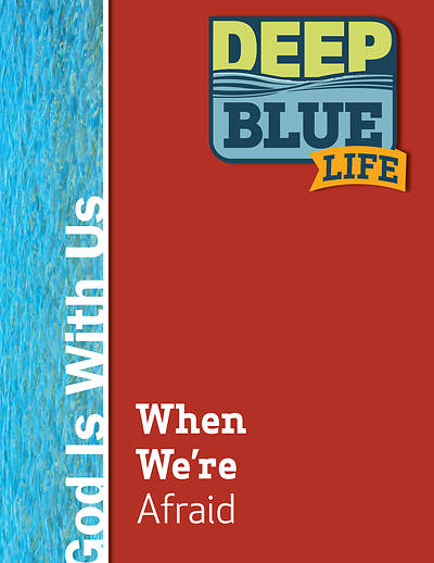 Picture of Deep Blue Life: When We're Afraid Word Download
