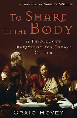 To Share in the Body [ePub Ebook]