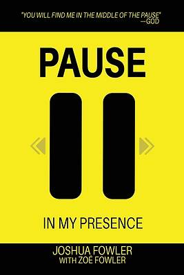 Picture of Pause In My Presence