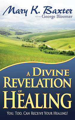 Picture of A Divine Revelation of Healing
