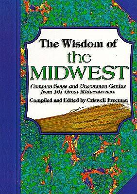 The Wisdom of the Midwest