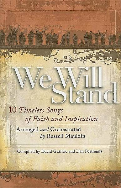 Picture of We Will Stand; 10 Timeless Songs of Faith and Inspiration