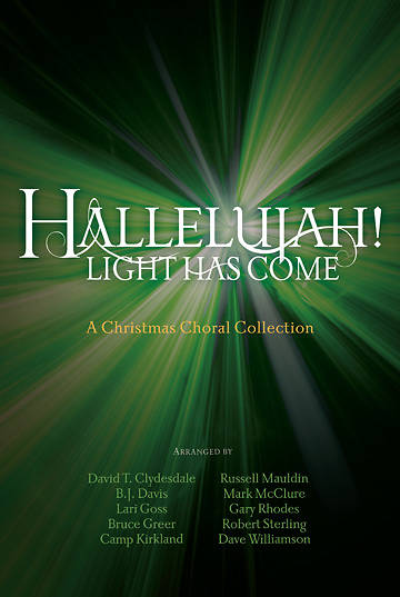 Hallejulah! Light Has Come Choral Book