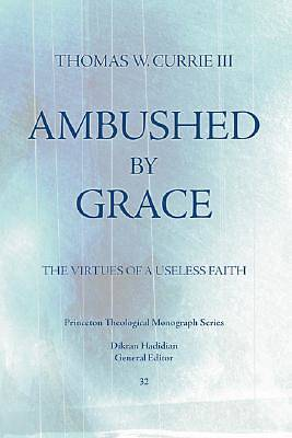 Ambushed by Grace