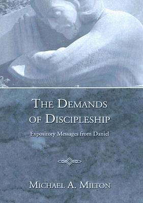 The Demands of Discipleship