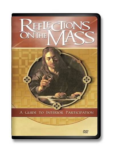 Picture of Reflections on the Mass