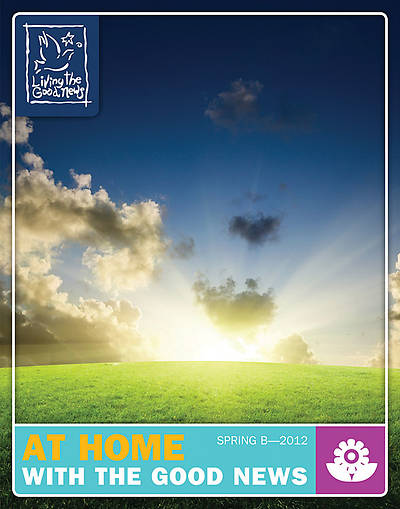 Picture of Living the Good News At Home With the Good News Ages 4-12 Catechist Version: Spring 2012