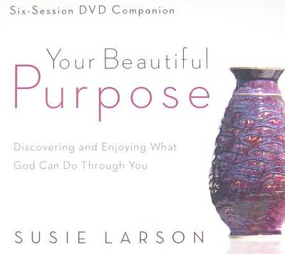 (Your Beautiful Purpose Companion Guide)