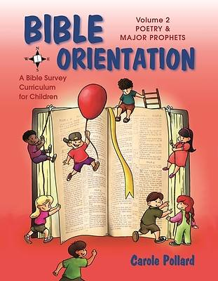 Bible Orientation Volume 2