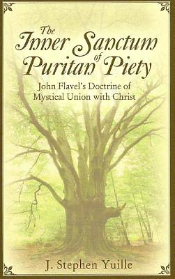 The Inner Sanctum of Puritan Piety