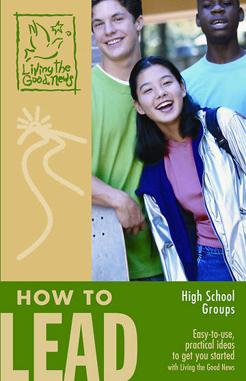 Picture of Living the Good News How to Lead Grades 7-9 Handbook 2008