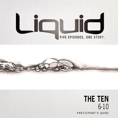 Liquid - The Ten