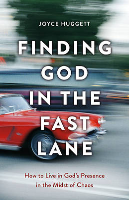 Picture of Finding God in the Fast Lane