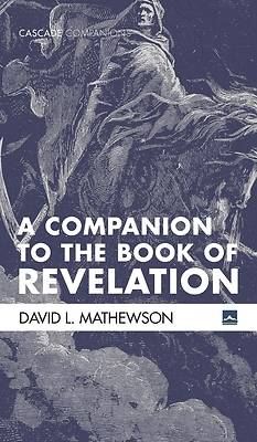 Picture of A Companion to the Book of Revelation