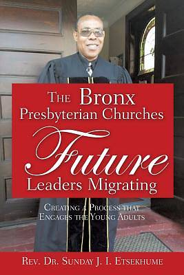 Picture of The Bronx Presbyterian Churches Future Leaders Migrating