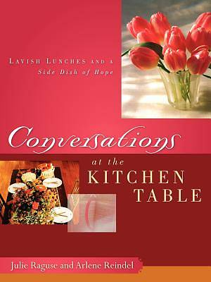 Conversations at the Kitchen Table