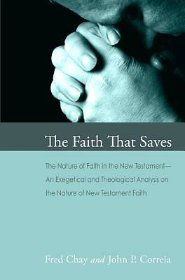 Picture of The Faith That Saves