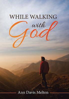 While Walking with God