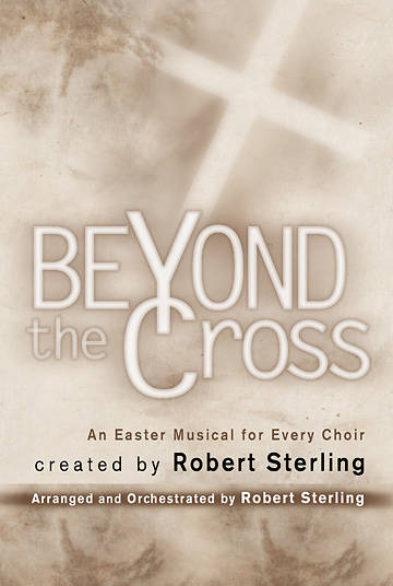 Beyond the Cross Choral Book