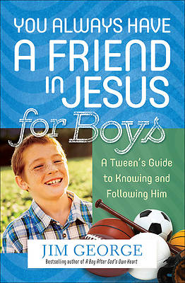 Picture of You Always Have a Friend in Jesus for Boys