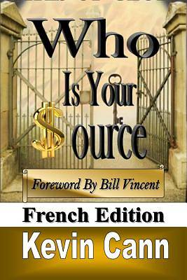Picture of Who Is Your Source (French Edition)