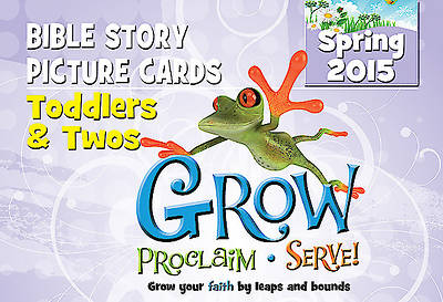 Picture of Grow, Proclaim, Serve! Toddlers & Twos Bible Story Picture Cards Spring 2015