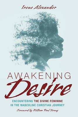 Picture of Awakening Desire