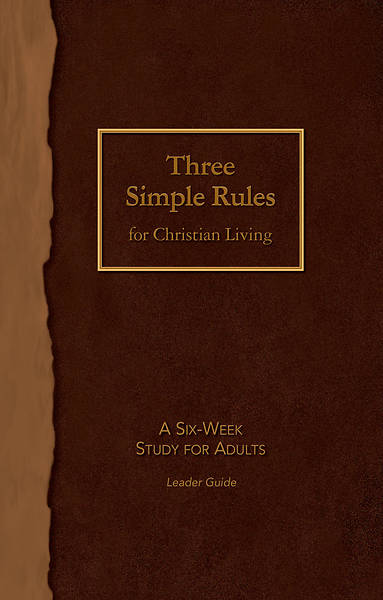 Picture of Three Simple Rules for Christian Living Leader Guide
