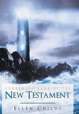 Condensed Book of the New Testament