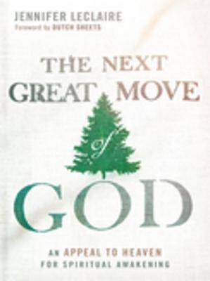The Next Great Move of God [ePub Ebook]