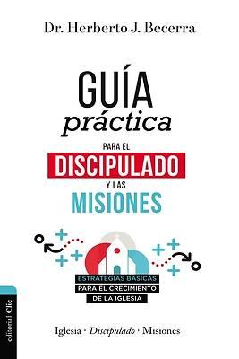 Picture of Guía Práctica Para El Discipulado Y Las Misiones