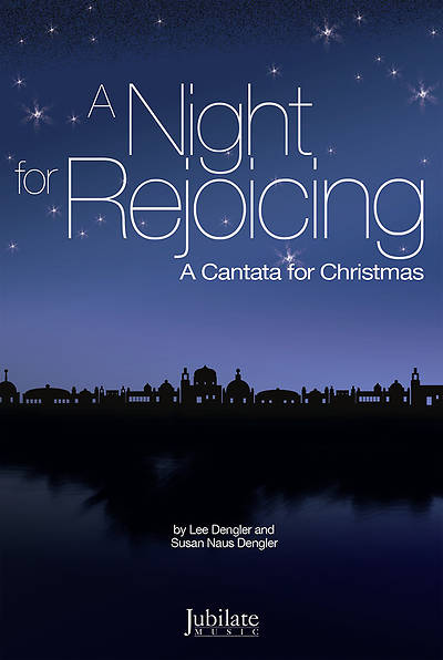 A Night for Rejoicing SATB Singers Edition/Score