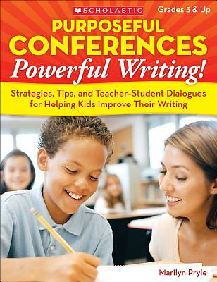 Purposeful Conferences, Powerful Writing!