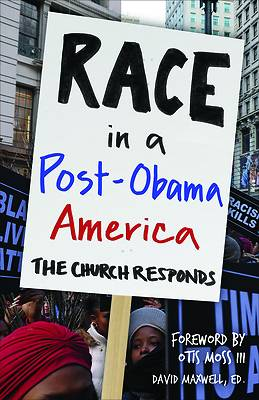 Race in a Post-Obama America
