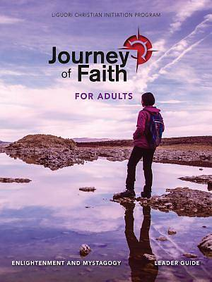 Picture of Journey of Faith for Adults, Enlightenment and Mystagogy Leader Guide
