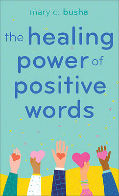 Picture of The Healing Power of Positive Words