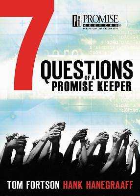 7 Questions of a Promise Keeper