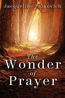 The Wonder of Prayer