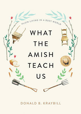 Picture of What the Amish Teach Us